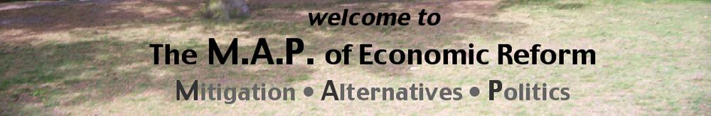 """THE MAP"" of Economic Reform"
